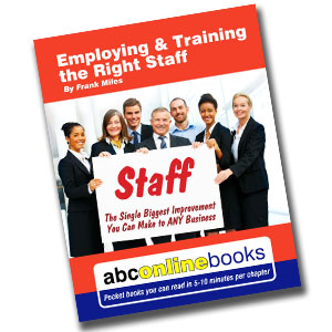 Employing & Training the Right Staff